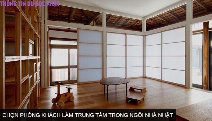 Chọn phòng khách làm trung tâm trong ngôi nhà Nhật