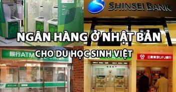 Ngân hàng tại Nhật Bản du học sinh Việt nên mở tài khoản