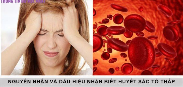 Nguyên nhân và biểu hiện của triệu chứng huyết sắc tố thấp 1