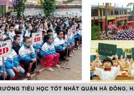 Top 10 trường tiểu học tốt nhất quận Hà Đông, Hà Nội