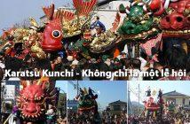 Karatsu Kunchi - Không chỉ là một lễ hội