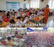 10 trường Tiểu học tại Hà Nội có lượng học sinh nhập lớp 1 đông nhất