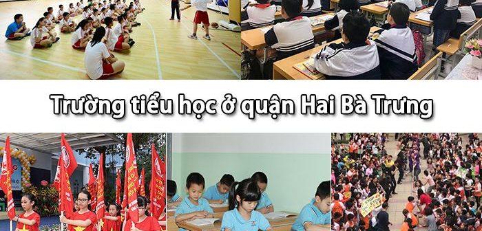Những trường tiểu học ở quận Hai Bà Trưng nổi tiếng nhất