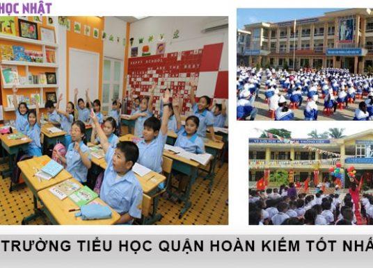 Top 10 trường tiểu học tốt nhất quận Hoàn Kiếm