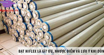 Bạt Hiflex là gì? Ưu, nhược điểm và lưu ý khi sử dụng