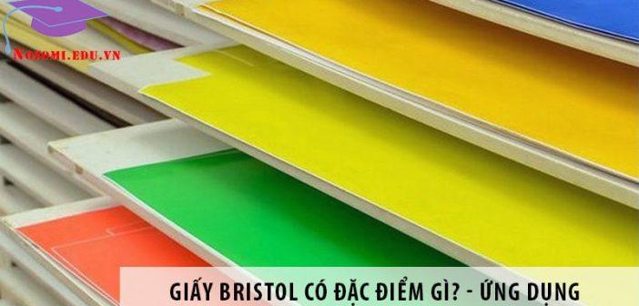 Giấy Bristol có đặc điểm gì? Ứng dụng của giấy Bristol